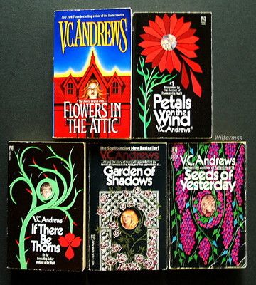 V.C. Andrews Books Heather I remember reading these books when I was about your age, I think you will like them, they are good but different..you might want to try them they were all the rage back then....