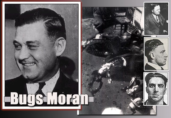 George Clarence Moran Bugs Moran Born Adelard Cunin August 21, 1891 St. Paul, Minnesota, U.S. Died February 25, 1957 (aged 65) Leavenworth Federal Penitentiary, Leavenworth, Kansas, U.S. Other names Bugs Moran Occupation Gangster, bootlegger Criminal charge Bank robbery Criminal penalty 10 years Criminal status Deceased Allegiance North Side Gang