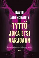 David Lagercrantz: Tyttö joka etsi varjoaan