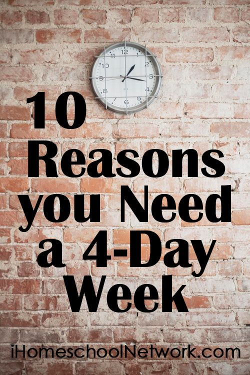 10 Reasons You Need a 4-Day Week--totally agree!