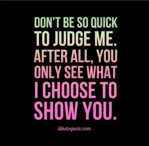 Quotes Dont Judge. QuotesGram