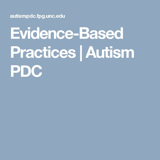 Evidence-Based Practices | Autism PDC