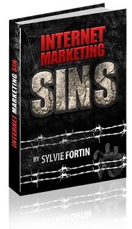 Internet Marketing Sins by Sylvie Fortin |  #internetmarketing #ebook