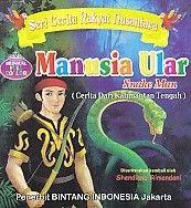 Seri Cerita Rakyat Nusantara Manusia Ular Bilingual Full Collor Shendiane Rimandani
