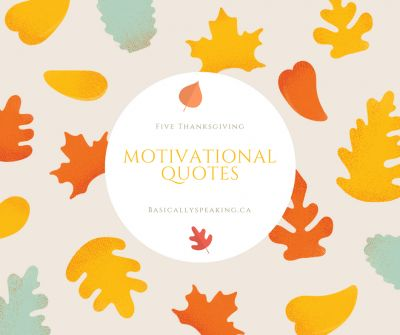 Five Thanksgiving Motivational Quotes #MotivationalMonday #Quotes #Thanksgiving #Fall #MotivationMonday #Blessings