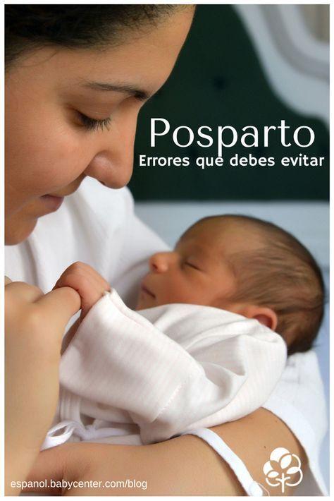 Errores que debes evitar en el posparto - Blog de BabyCenter