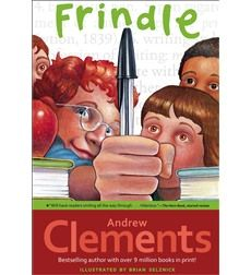 Frindle by Andrew Clements. Free extension activity, discussion guide and lesson plan from Scholastic.com