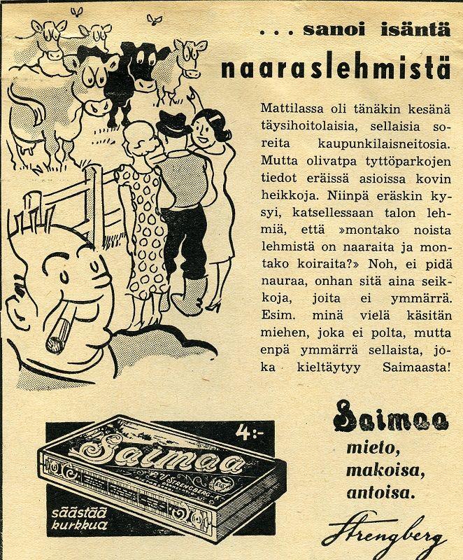 Strengberg #Saimaa #savukkeet #tupakka #lehmät