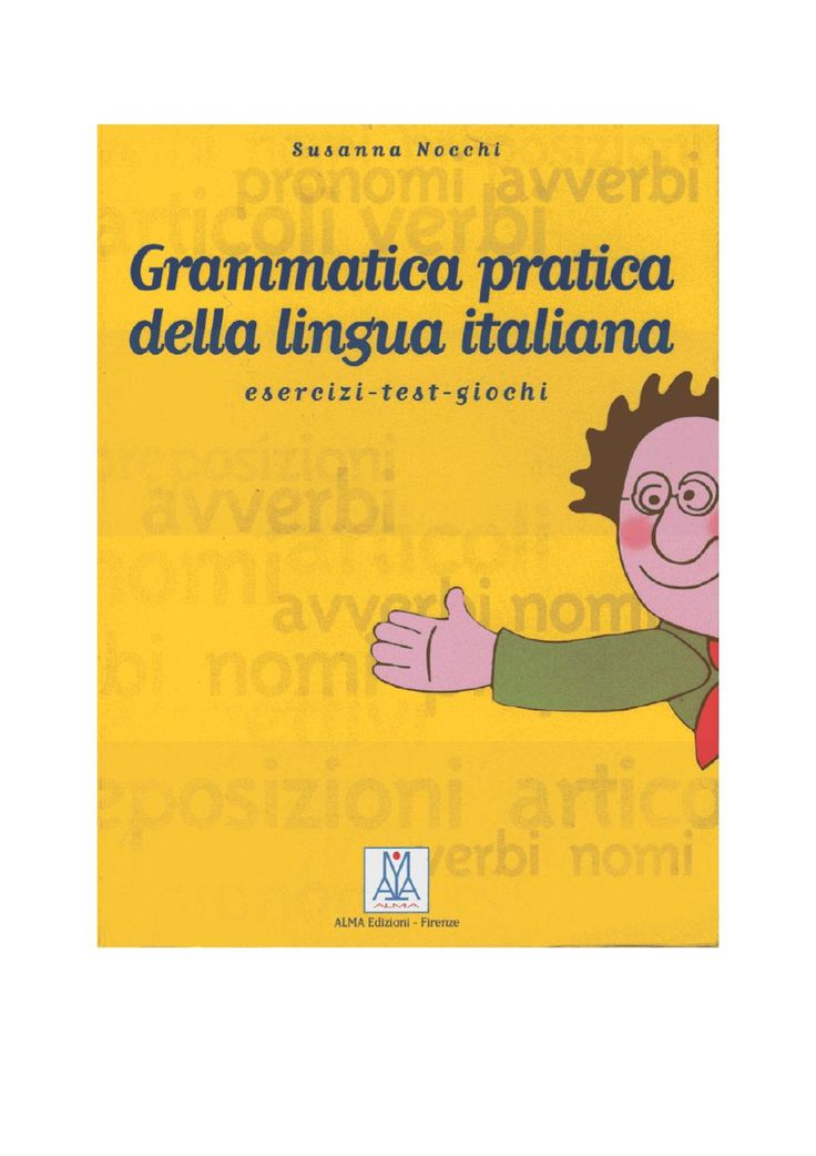 Grammatica pratica della lingua italiana Grammatica