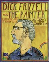 Dick Frizzell The Painter Book