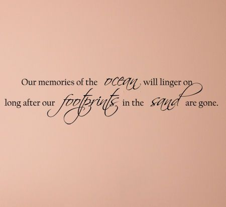 Ocean Sayings and Phrases | ... Collection > Inspiring > Quotes & Poems > Memories of the Ocean Decal