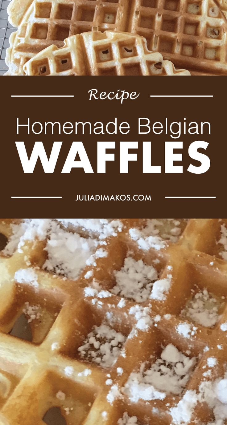 A Recipe for Homemade Belgian Waffles - Julia Dimakos