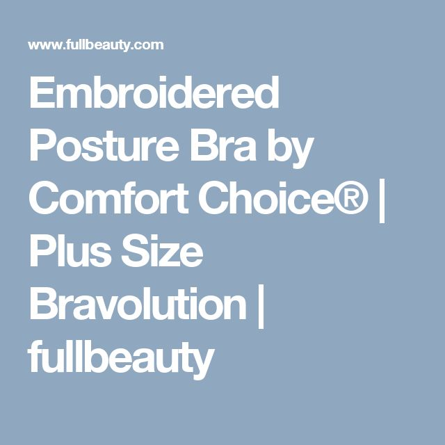 Embroidered Posture Bra by Comfort Choice® | Plus Size Bravolution | fullbeauty