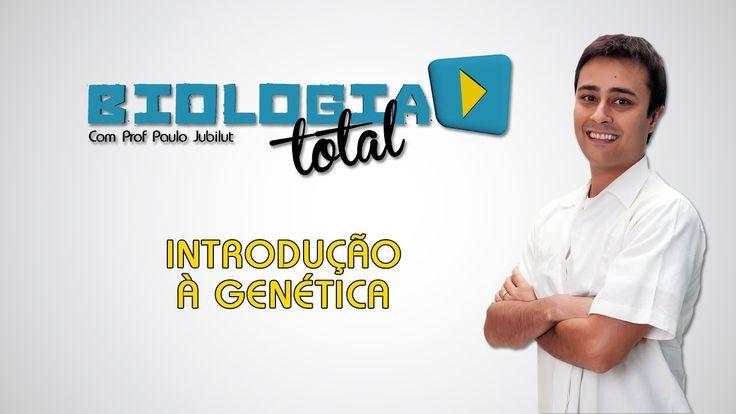 Introdução à Genética - Prof. Paulo Jubilut