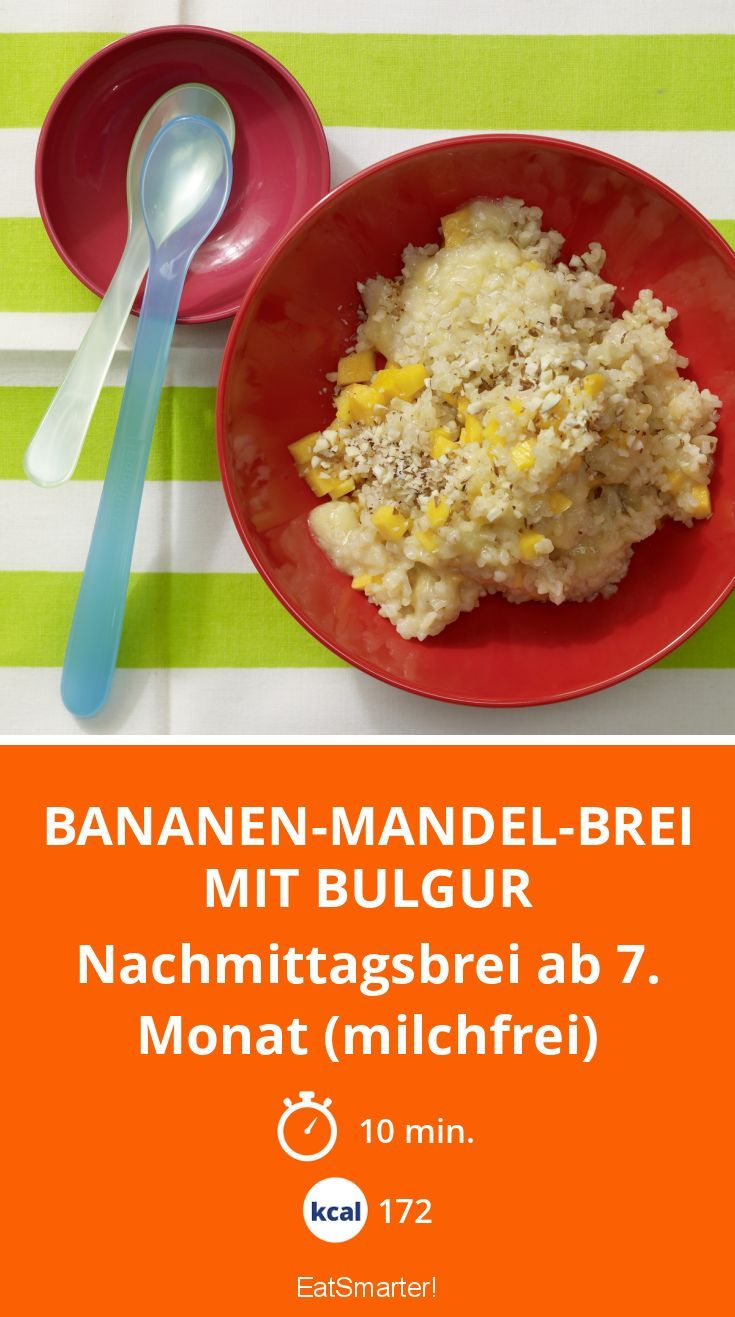Bananen-Mandel-Brei mit Bulgur - Nachmittagsbrei ab 7. Monat (milchfrei) - smarter - Kalorien: 172 Kcal - Zeit: 10 Min. | eatsmarter.de