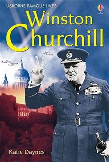 Usborne Famous Lives: Winston Churchill
