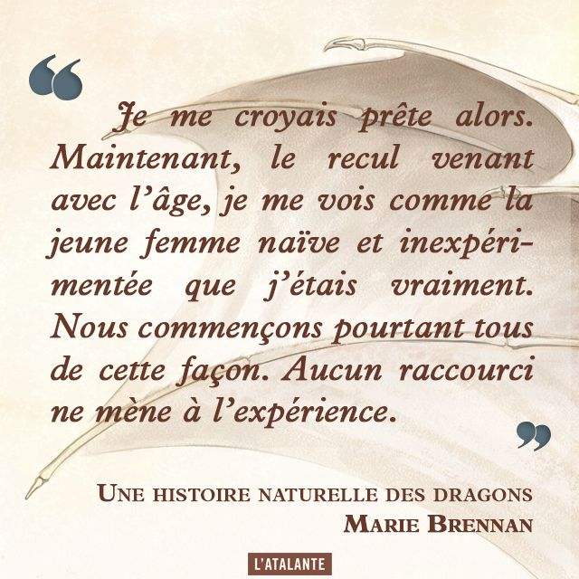 Une histoire naturelle des dragons, Mémoire de lady Trent par Marie Brennan #book #quote⎢Citations