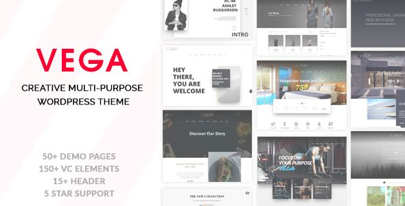 VEGA is a versatile, responsive and high-performance WordPress theme, it gives you the power to create a unique-looking website with an easy-to-use drag and drop page builder that?s fully responsive, retina-ready, and SEO-optimised.  Designed and developed as an ultimate web building platform of design elements, styles & features, VEGA will help you build modern, high-performance website in minutes, without coding knowladge.!