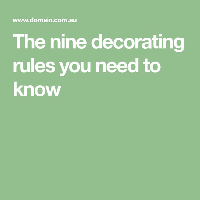 The nine decorating rules you need to know