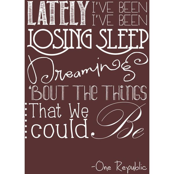 Counting Stars -One Republic lyrics {Beat} ❤ liked on Polyvore featuring quotes, phrase, saying and text