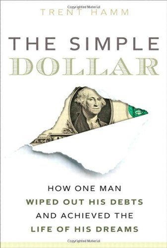 The Simple Dollar - by Trent Hamm --- How one man wiped out his debts and achieved the life of his dreams.