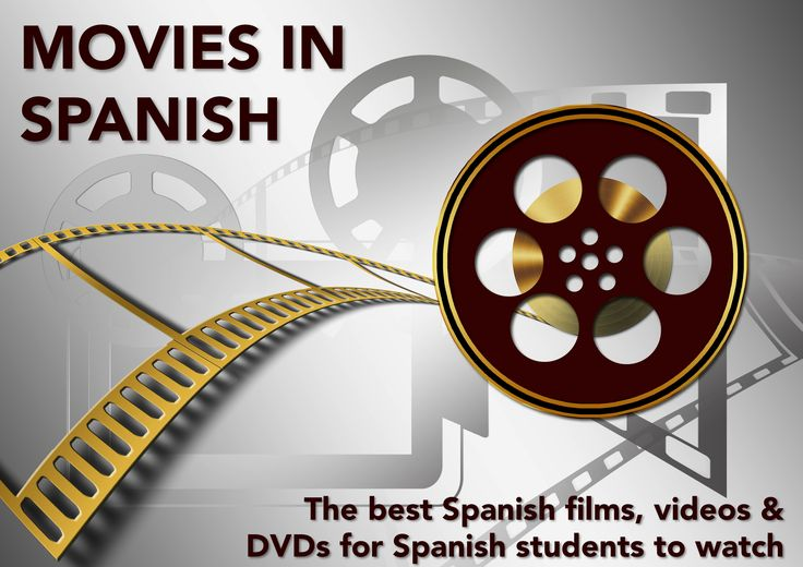 MOVIES IN SPANISH: The best Spanish films, videos  DVDs for Spanish students to watch. #SpanishTeachers #LearnSpanish
