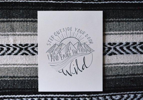 Enter The Wild // Hand Lettered / Hand Drawn Art Print / Mountains / Adventure / Black and White / Modern Minimalist