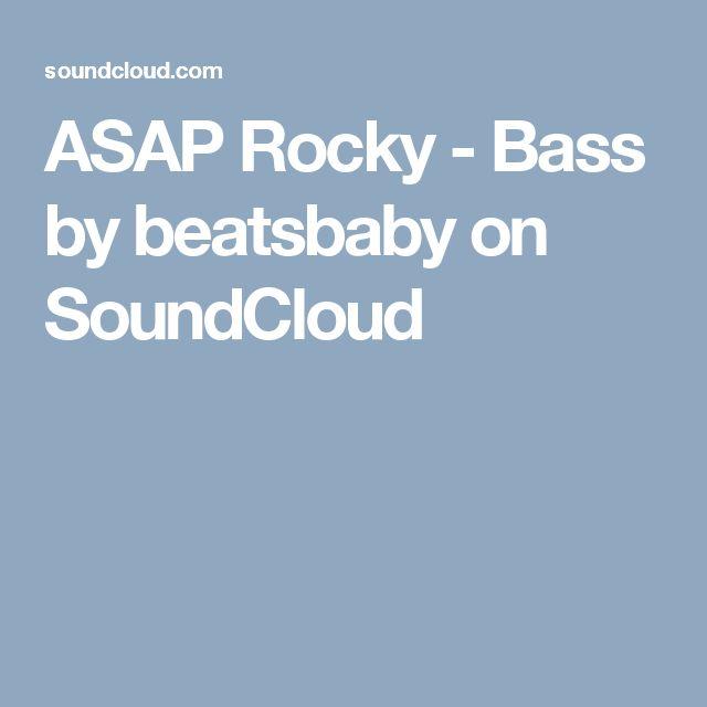 ASAP Rocky - Bass by beatsbaby on SoundCloud
