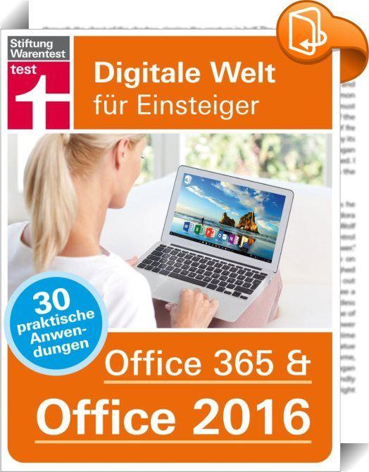 """Office 365 & Office 2016    :  Die neuen Microsoft Office-Pakete bieten jetzt noch mehr Funktionen! Der Ratgeber zeigt anhand 30 praktischer Anwendungen, wie Sie die Vielfalt für sich nutzen können, ob zu Hause oder unterwegs. Erstellen, bearbeiten und verwalten Sie Dokumente, Präsentationen, E-Mails, Termine und vieles mehr – synchronisiert auf all Ihren Geräten dank der Cloud """"OneDrive"""". Oder holen Sie die ganze Familie mit ins virtuelle Boot, indem Sie gemeinsam an Dokumenten arbeit..."""