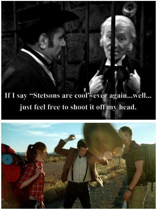 Only Doctor Who could keep a joke running for 50 years! >> Oh my word, that's so cool.<-----Like Stetsons...?