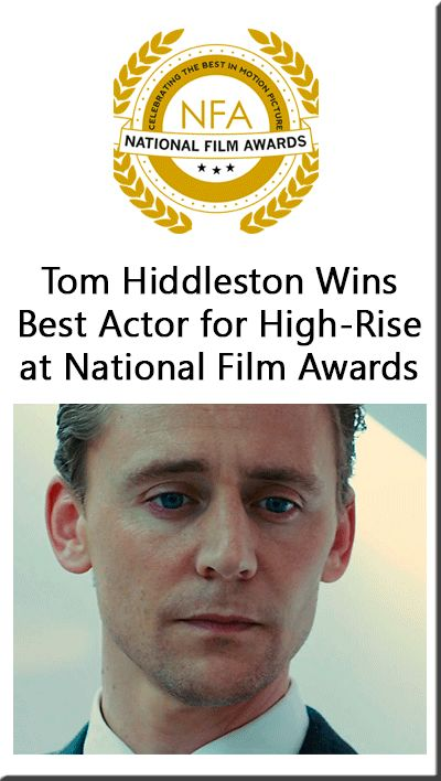 """The Hollywood Reporter: """"Tom Hiddleston is officially Britain's best-loved actor after winning top honors at the British National Film Awards Thursday night. The honors, voted on by the British film- and TV-viewing public, are a sort-of people's-choice version of the better-known BAFTAs."""" Link: http://www.hollywoodreporter.com/news/tom-hiddleston-wins-best-actor-879845"""