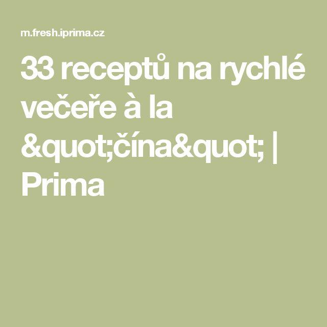 """33 receptů na rychlé večeře à la """"čína""""   Prima"""