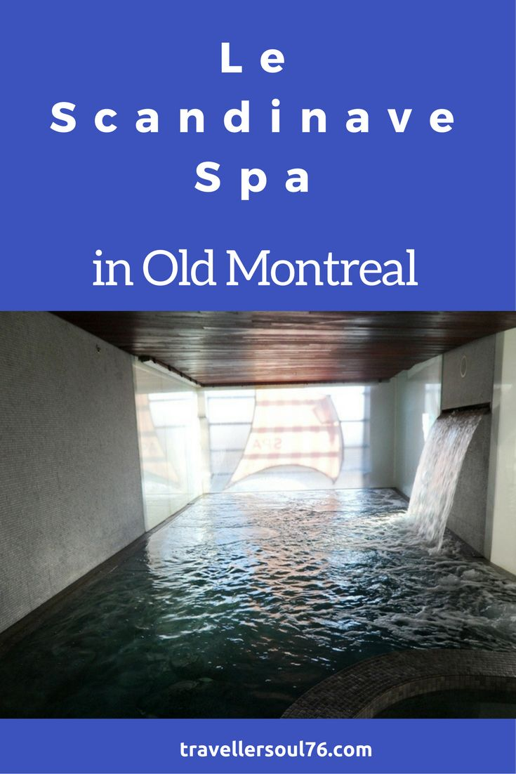 need to recharge batteries head to le scandinave spa in old montreal hydro therapy - Jolie Maison Decoration