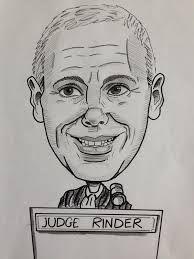 Judge Rinder.