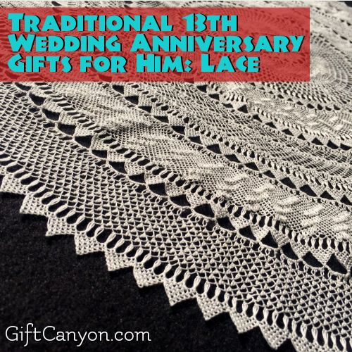 13th Year Lace Wedding Anniversary Gifts For Him