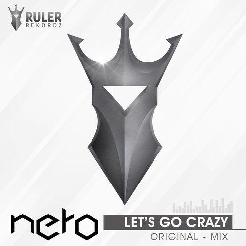 RRZ009 - RULER REKORDZ  Let's Go Crazy (Original Mix) - Nero  #RRZ009 #crazy #go #letsgo #letsgocrazy #nero #edm #house #music #ruler #rulerrekordz