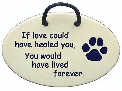 cat dog memorial dog or cat loss pet grave marker plaque.If love could have h...