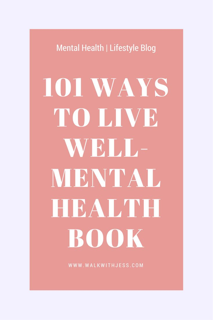 101 Ways To Live Well Mental Health Book Review | WalkWithJess
