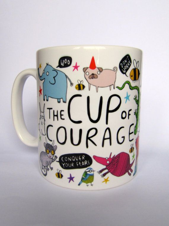 The Cup of Courage