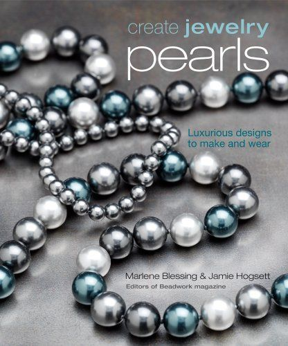 Create Jewelry: Pearls (Create Jewelry series) by Marlene Blessing,http://www.amazon.com/dp/1596680237/ref=cm_sw_r_pi_dp_xr6Atb1H7BXK1GSY