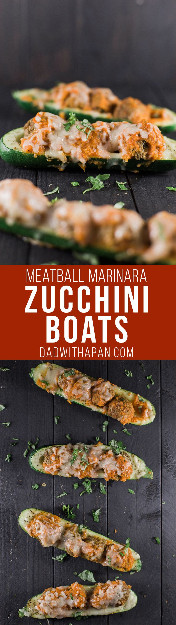 Meatball Marinara Zucchini Boats - Dad With A Pan