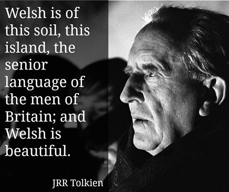 Tolkein used Welsh to create the Sindarin language of the elves.