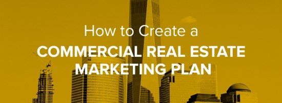 How to Create a Commercial Real Estate Marketing Plan #commercial #lots #for #rent http://commercial.remmont.com/how-to-create-a-commercial-real-estate-marketing-plan-commercial-lots-for-rent/  #how to commercial real estate # How to Create a Commercial Real Estate Marketing Plan Having a commercial real estate plan is now more important than ever. Whether you have an established marketing team or working with limited resources, pinpointing an effective commercial real estate marketing plan…