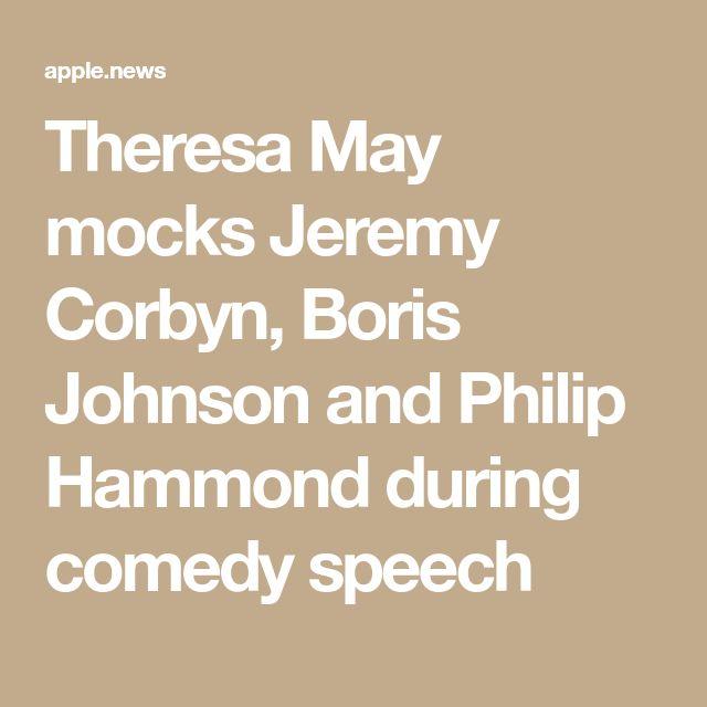Theresa May mocks Jeremy Corbyn, Boris Johnson and Philip Hammond during comedy speech