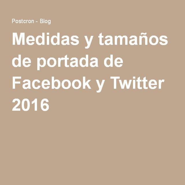 Medidas y tamaños de portada de Facebook y Twitter 2016