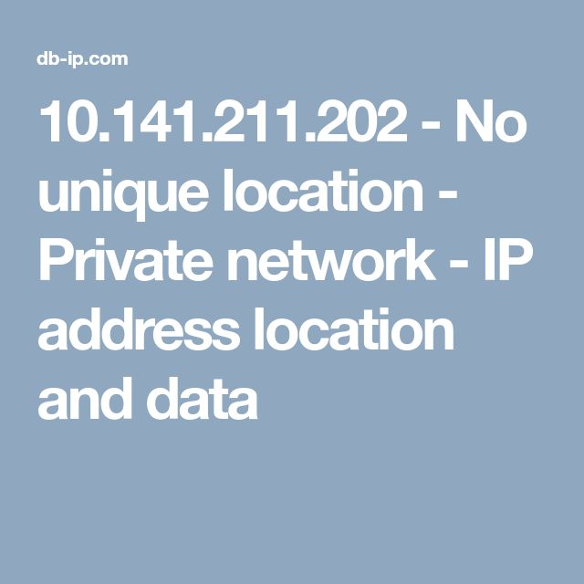 10.141.211.202 - No unique location - Private network - IP address location and data