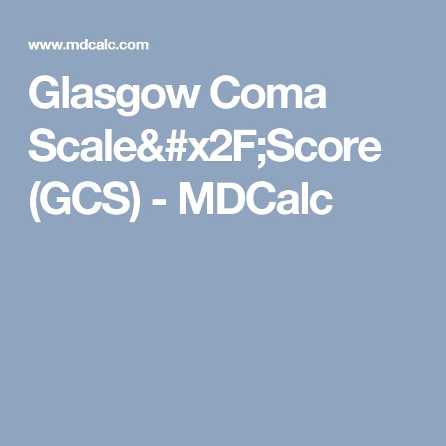 The 25+ Best Glasgow Coma Scale Ideas On Pinterest