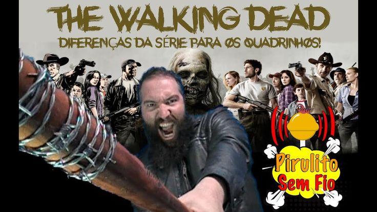 The Walking dead - Diferenças entre a série e os quadrinhos!