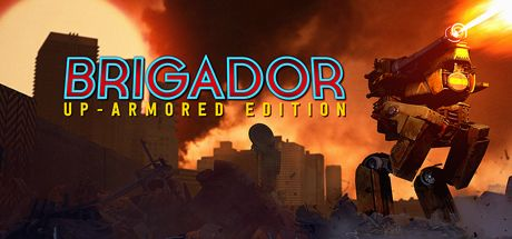 [Steam] Brigador: Up-Armored Edition re-release sale ($1399 / -30% ends June 9th)