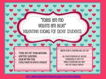 """""""Roses are Red, Violets are Blue"""" Valentine Idioms for Older Students  {{FREE}} (This activity was created with your high school students in mind)"""